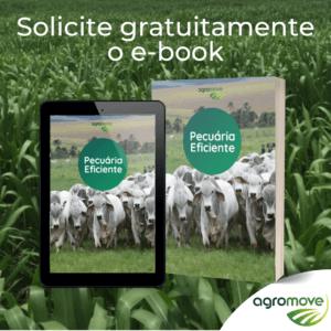 Solicite gratuitamente o e-book Pecuária Eficiente!