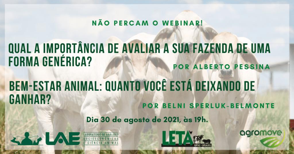 Webinar  Qual a importância de avaliar a Rentabilidade da sua fazenda de uma forma genérica? - por Alberto Pessina Bem-estar Animal: quanto você está deixando de ganhar? - por Belni Sperluk-Belmonte